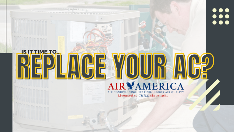 Is it Time to Replace Your AC? Let's ask Air America of Sarasota, Bradenton, Florida